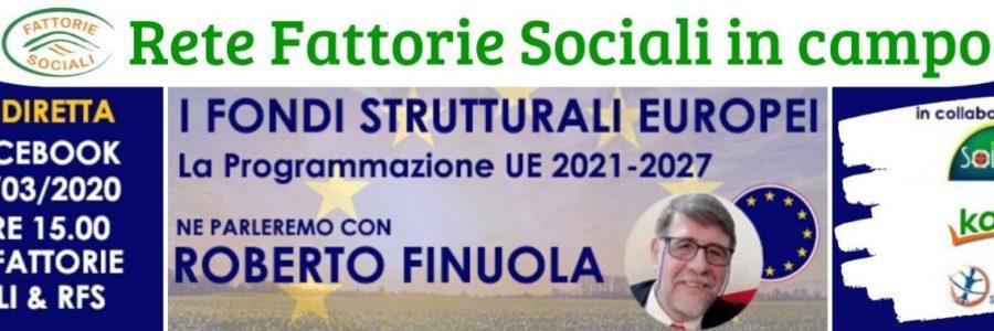 Fondi strutturali 2021-2027. Appuntamento LIVE con Roberto Finuola